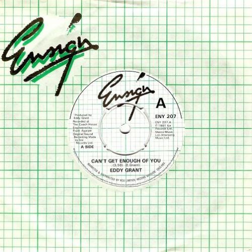 EDDY GRANT Can't Get Enough Of You Vinyl Record 7 Inch Ensign 1981